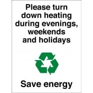 Please Turn Down The Heating Energy Saving Signs