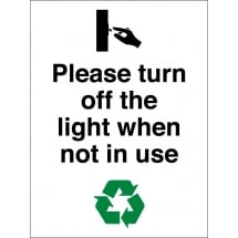 Please Turn Off The Light When Not In Use Signs