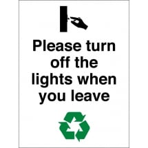 Please Turn Off The Lights When You Leave Signs