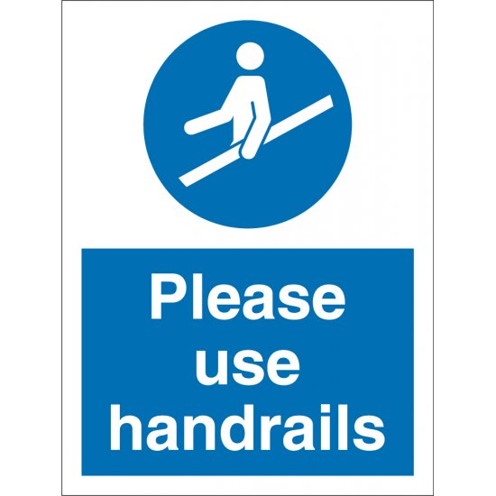 Please Use Handrails Signs