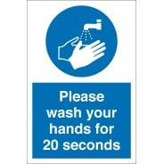 Please Wash Your Hands For 20 Seconds Signs