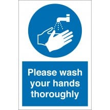 Please Wash Your Hands Thoroughly Signs