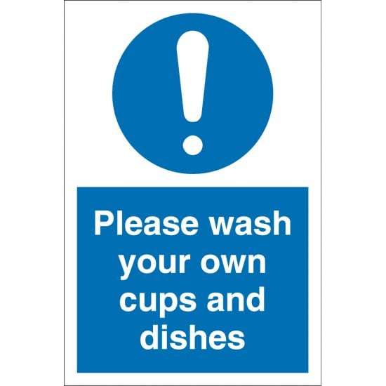 Please Wash Your Own Cups And Dishes Signs
