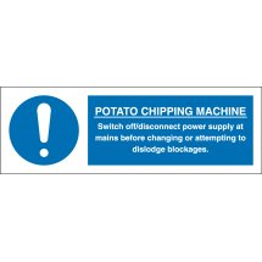 Potato Chipping Machine Signs