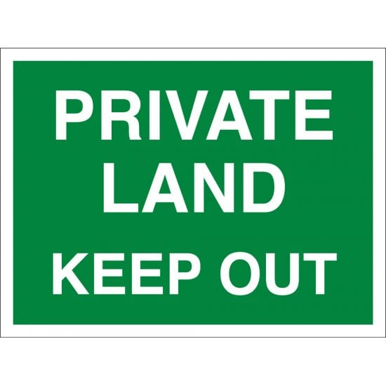 Private Land Keep Out Sign