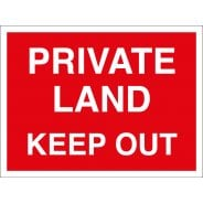 Private Land Keep Out Signs
