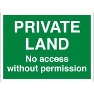 Private Land No Access Without Permission Signs