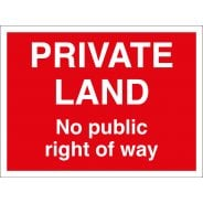 Private Land No Public Right Of Way Signs