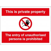 Private Property Unauthorised Entry Signs