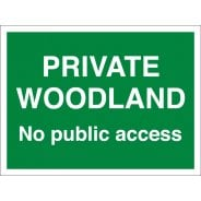 Private Woodland No Public Access Signs