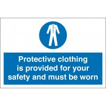 Protective Clothing Is Provided For Your Safety Signs
