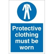 Protective Clothing Must Be Worn Signs