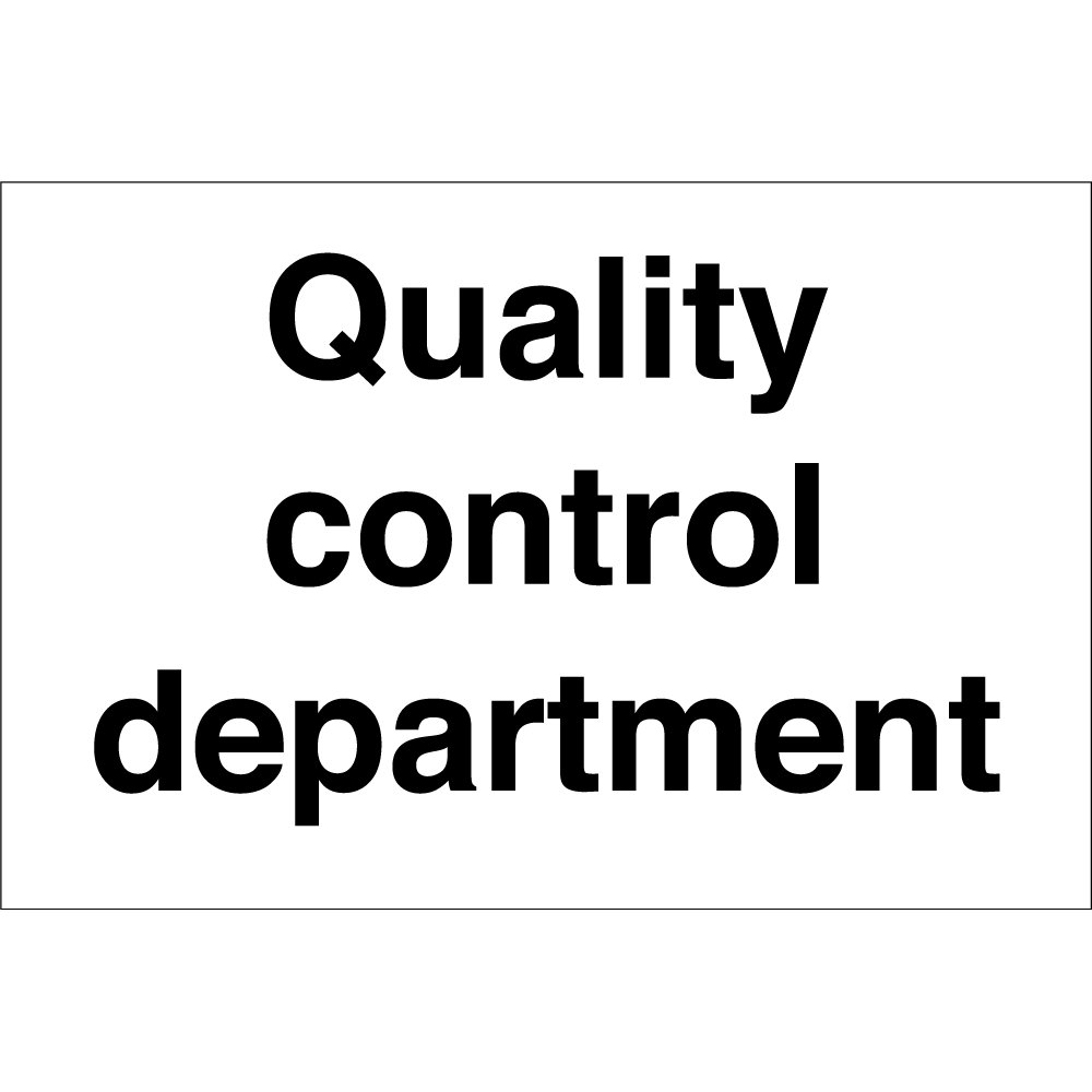quality control department signs from key signs uk