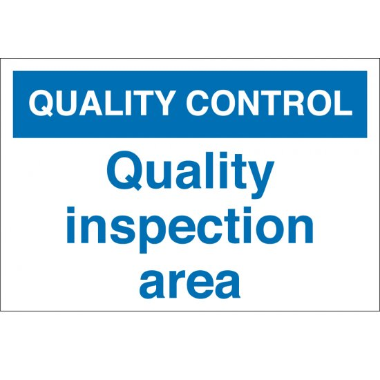 Quality Inspection Area Signs