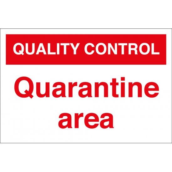 Quarantine Area Signs