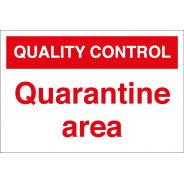 Quarantine Area Signs