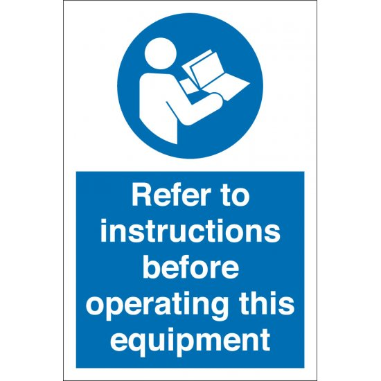 Refer To Instructions Before Operating Equipment Signs