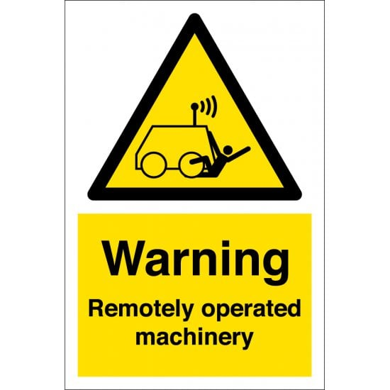 Remotely Operated Machinery Signs