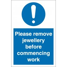 Remove Jewellery Before Commencing Work Signs