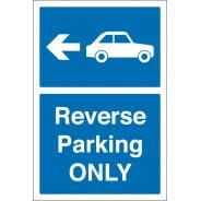 Reverse Parking Only Signs