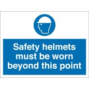 Safety Helmets Must Be Worn Beyond This Point Signs