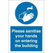 Sanitise Your Hands On Entering The Building Signs