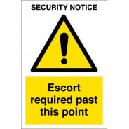Security Escort Required Past This Point Signs
