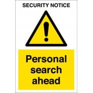 Security Personal Search Ahead Signs