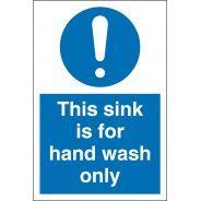Sink For Hand Wash Only Signs