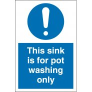 Sink For Pot Washing Only Signs
