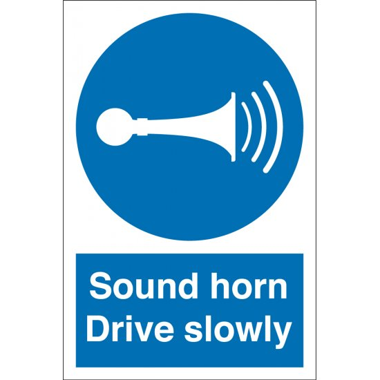 Sound Horn Drive Slowly Signs