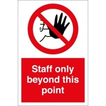Staff Only Beyond This Point Signs