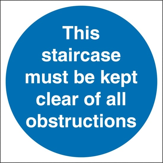 Staircase Must Be Kept Clear Of All Obstruction Signs