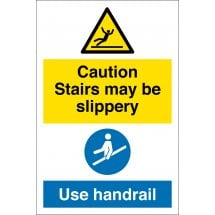 Stairs May Be Slippery Use Handrail Signs