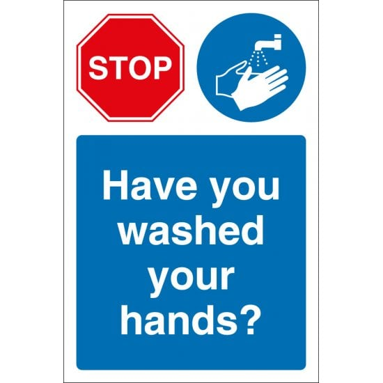 Stop Have You Washed Your Hands Signs