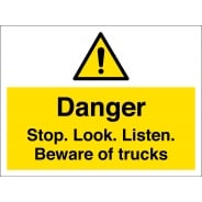 Stop Look Listen Beware Of Trucks Signs