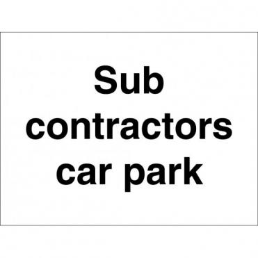 Sub Contractors Car Park Signs