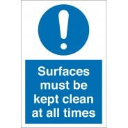 Surfaces Must Be Kept Clean At All Times Signs