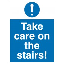 Take Care On The Stairs Signs