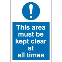 This Area Must Be Kept Clear At All Times Signs