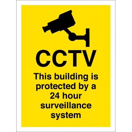 This Building Is Protected By A 24 Hour Surveillance System Signs