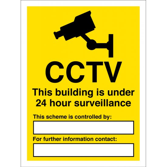 This Building Is Under 24 Hour Surveillance Signs