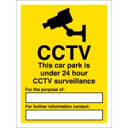 This Car Park Is Under 24 Hour CCTV Surveillance Signs