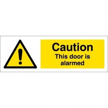 This Door Is Alarmed Signs