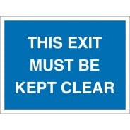 This Exit Must Be Kept Clear Signs