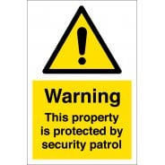 This Property Is Protected By Security Patrol Signs