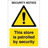 This Store Is Patrolled By Security Signs