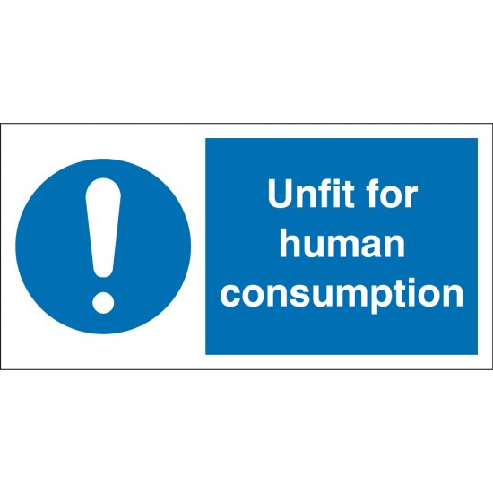 Unfit For Human Consumption Signs