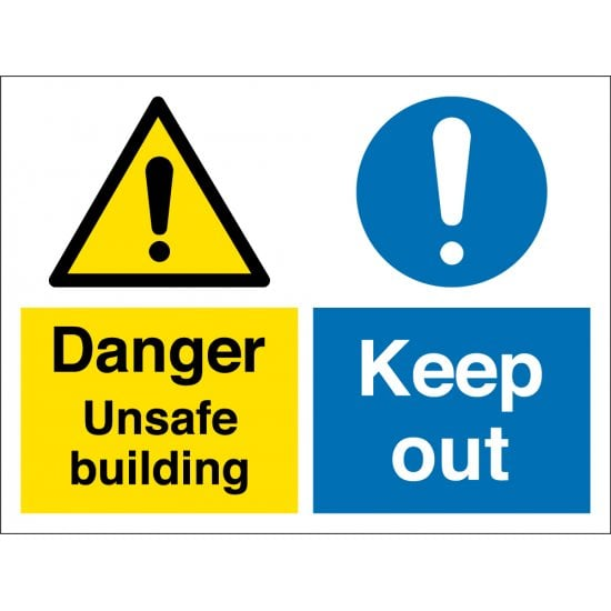 Unsafe Building Keep Out Signs