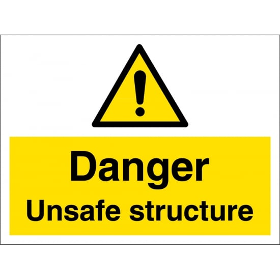 Unsafe Structure Signs